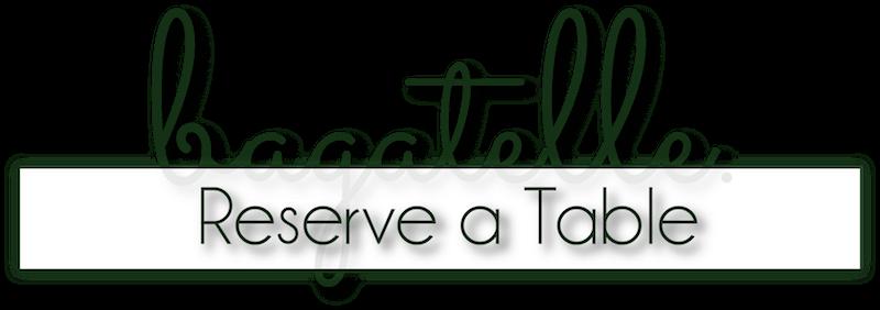bagatelle reservation button